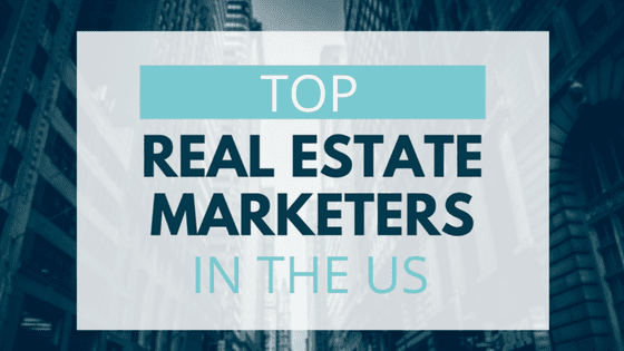 Top Real Estate Marketers in the US