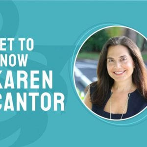 Karen Cantor - Executive vice President