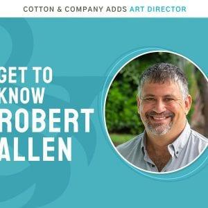 Robert Allen joins the Cotton & Company team
